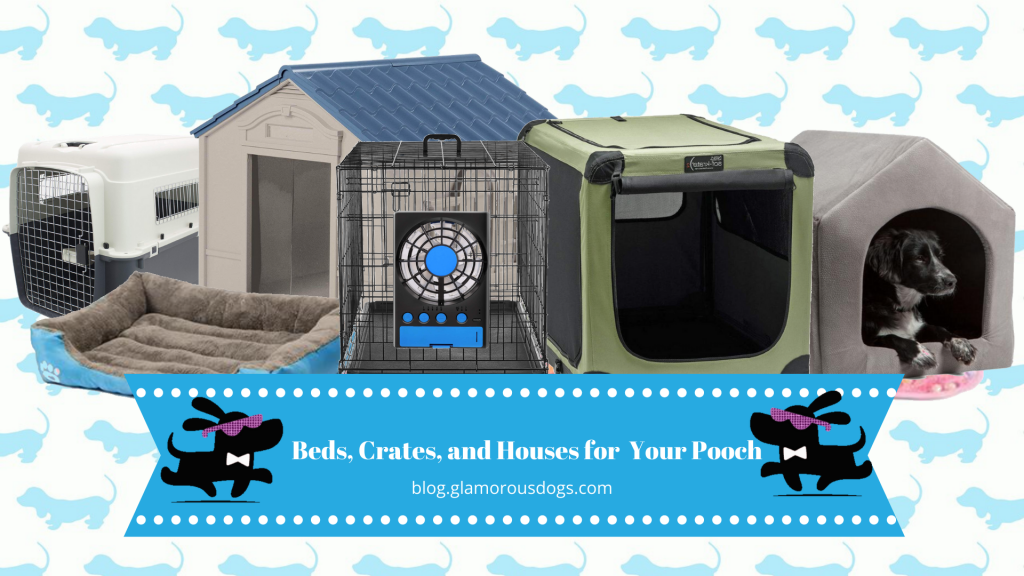 Beds, crates, and houses for dogs