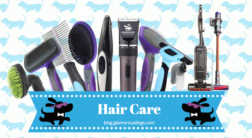 Dog Hair Care Tools