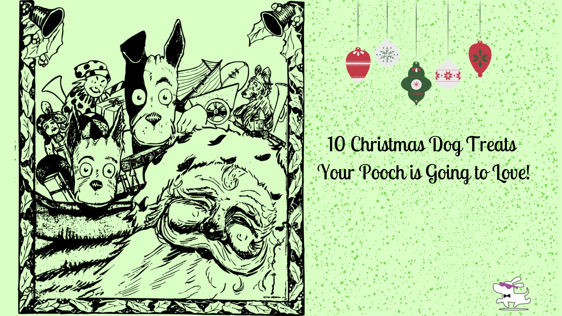 10 Christmas Dog Treats Your Pooch is Going to Love! |