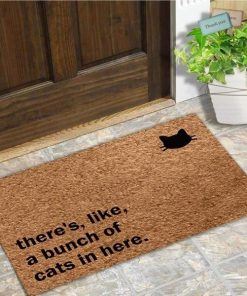 There's Like a Bunch of Cats in Here Doormat | Free Shipping Cat Doormat GlamorousDogs 45x75CM