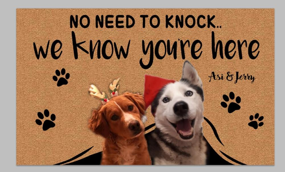 """Custom No Need to Knock We Know You're Here Doormat """"30*18 inch"""" 8"""
